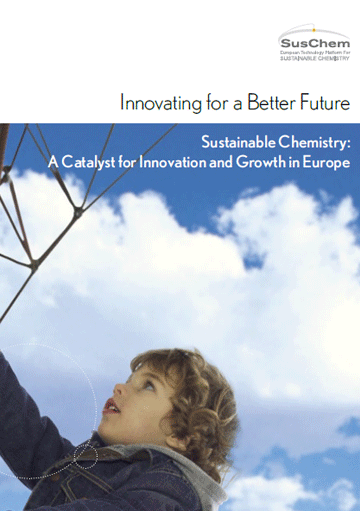 Sustainable Chemistry: A Catalyst for Innovation and Growth in Europe